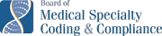 Board of Medical Specialty Coding & Compliance
